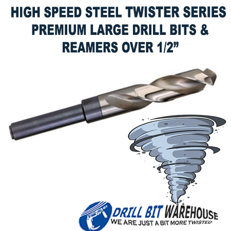 Large Drill Bits & Reamers Over 1/2 inch